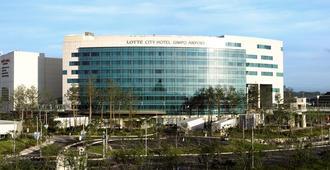 Lotte City Hotel Gimpo Airport - Seoul - Building